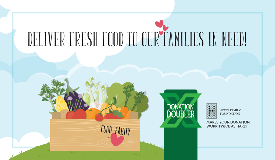 deliver fresh food to our families in need